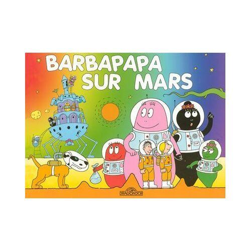- Barbapapa sur Mars - Preis vom 24.07.2021 04:46:39 h