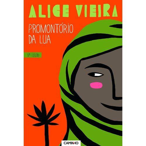 Alice Vieira - Promontorio da lua - Preis vom 13.10.2021 04:51:42 h