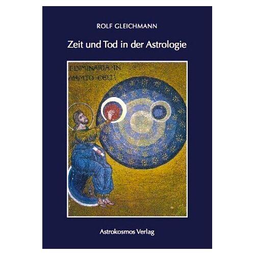 - Zeit und Tod in der Astrologie - Preis vom 11.06.2021 04:46:58 h