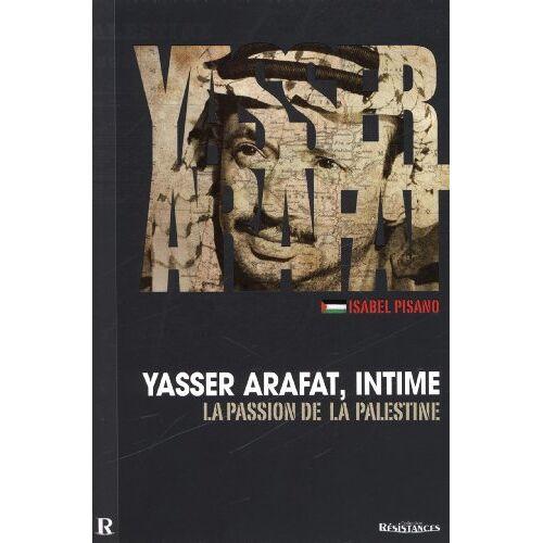 Isabel Pisano - Yasser ARAFAT - Preis vom 14.06.2021 04:47:09 h