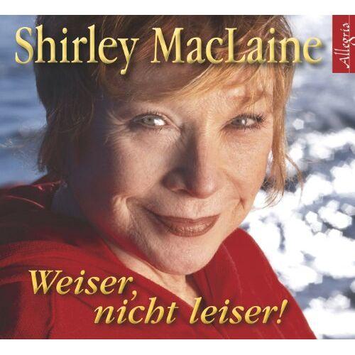 Shirley MacLaine - Weiser, nicht leiser: 3 CDs - Preis vom 15.06.2021 04:47:52 h