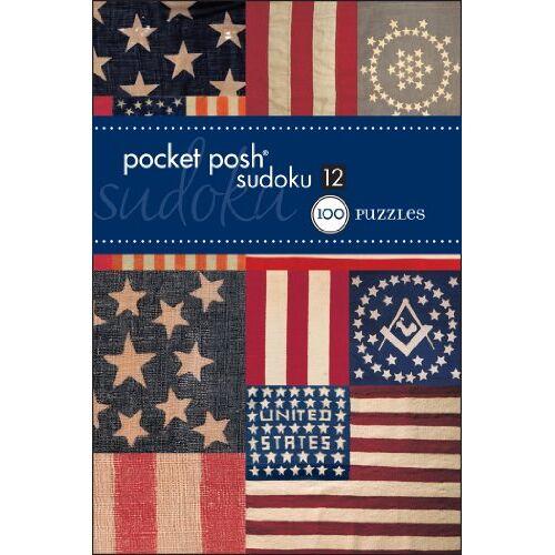 The Puzzle Society - Pocket Posh Sudoku 12: 100 Puzzles - Preis vom 24.07.2021 04:46:39 h
