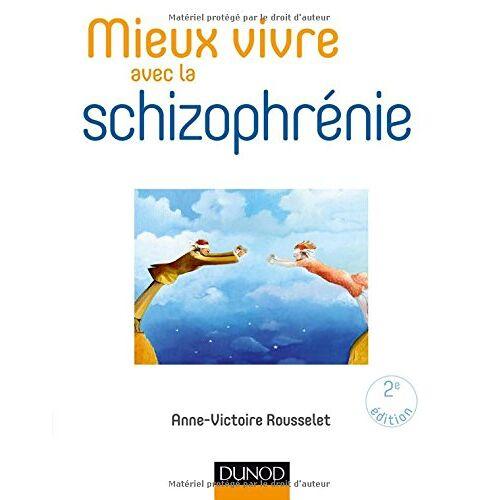 - Mieux vivre avec la schizophrénie - Preis vom 30.07.2021 04:46:10 h