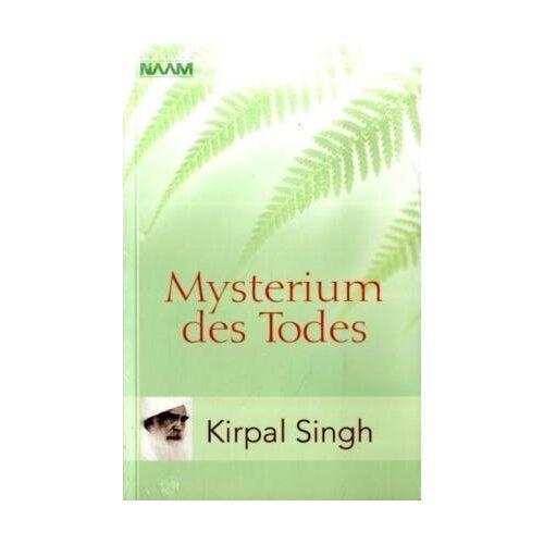 Kirpal Singh - Mysterium des Todes - Preis vom 22.06.2021 04:48:15 h