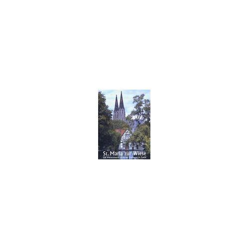 Viktoria Lukas - St. Maria zur Wiese. Ein Meisterwerk gotischer Baukunst in Soest - Preis vom 18.06.2021 04:47:54 h