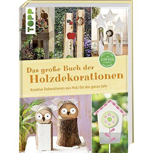 frechverlag - Das große Buch der Holzdekorationen: Kreative Dekorationen aus Holz für das ganze Jahr - Preis vom 25.09.2021 04:52:29 h