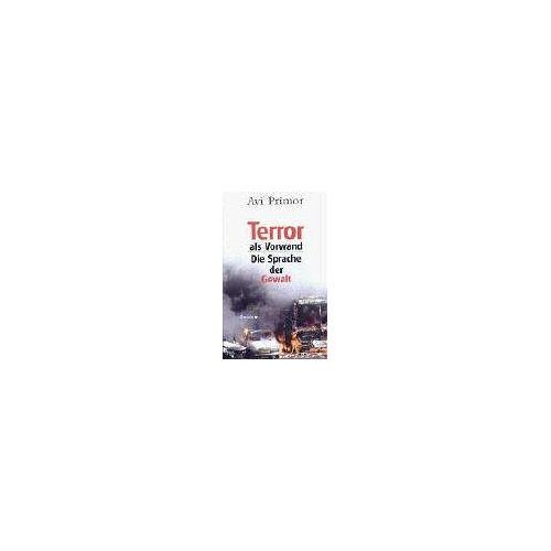 Avi Primor - Terror als Vorwand - Preis vom 13.10.2021 04:51:42 h
