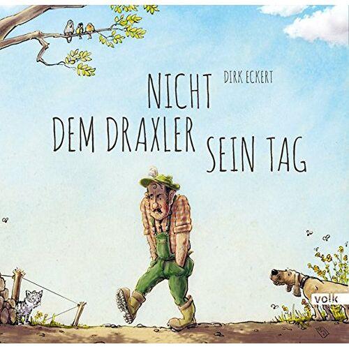 Dirk Eckert - Nicht dem Draxler sein Tag - Preis vom 17.06.2021 04:48:08 h