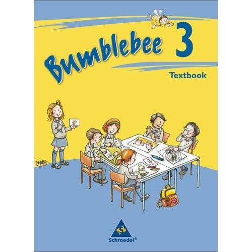 - Bumblebee - Ausgabe 2008: Textbook 3 (Bumblebee 1 - 4) - Preis vom 19.06.2021 04:48:54 h