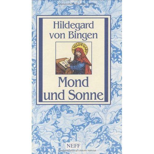 Hildegard von Bingen - Mond und Sonne: Hildegard von Bingen - Preis vom 17.06.2021 04:48:08 h