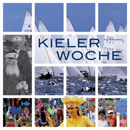 Katrin Kroll - Kieler Woche - Preis vom 14.06.2021 04:47:09 h