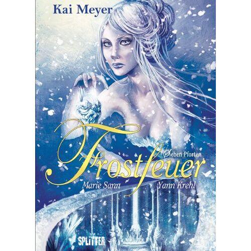 Kai Meyer - Frostfeuer: Buch Drei. Sieben Pforten - Preis vom 21.06.2021 04:48:19 h