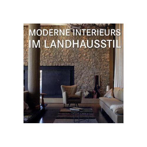 - Moderne Interieurs im Landhausstil - Preis vom 26.07.2021 04:48:14 h