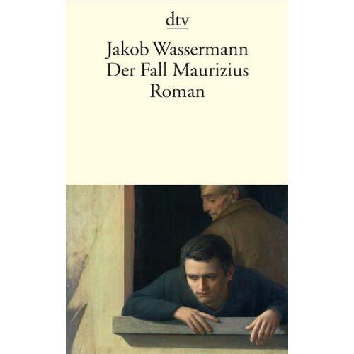 Jakob Wassermann - Der Fall Maurizius: Roman - Preis vom 11.06.2021 04:46:58 h