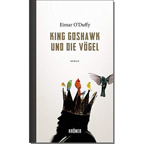 Eimar O'Duffy - King Goshawk und die Vögel - Preis vom 16.06.2021 04:47:02 h