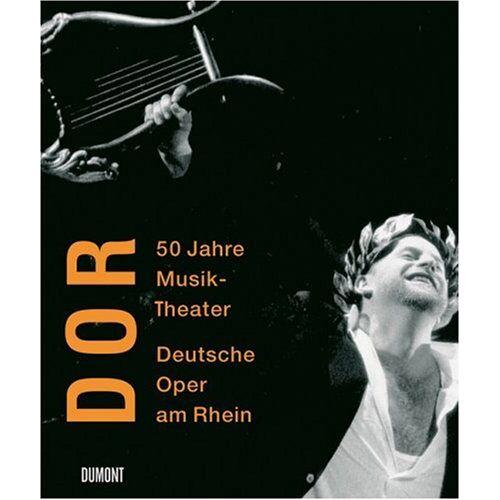 Deutsche Deutsche Oper am Rhein - Deutsche Oper am Rhein: 50 Jahre Musiktheater - Preis vom 14.06.2021 04:47:09 h