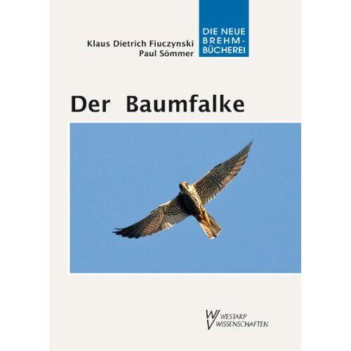Dietrich Fiuczynski - DER BAUMFALKE - Preis vom 14.06.2021 04:47:09 h