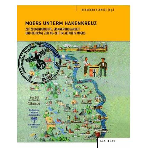 Bernhard Schmidt - Moers unterm Hakenkreuz - Preis vom 16.06.2021 04:47:02 h