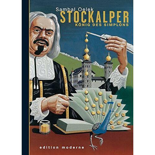 Sambal Oelek - Stockalper, König des Simplons - Preis vom 15.06.2021 04:47:52 h