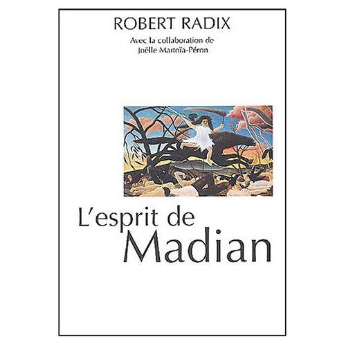 Robert Radix - L'esprit de Madian - Preis vom 11.06.2021 04:46:58 h