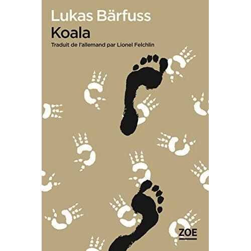 Lukas Bärfuss - Koala - Preis vom 09.06.2021 04:47:15 h