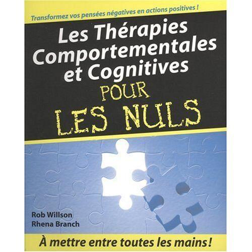 Rhena Branch - Les Thérapies comportementales et cognitives pour les Nuls - Preis vom 16.06.2021 04:47:02 h