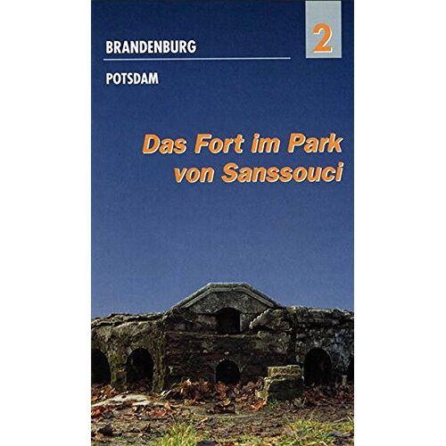 - Das Fort im Park von Sanssouci - Preis vom 11.06.2021 04:46:58 h