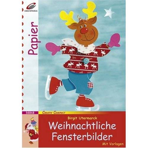 Birgit Utermarck - Weihnachtliche Fensterbilder - Preis vom 12.06.2021 04:48:00 h