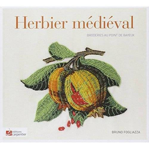 Bruno Fogliazza - L'herbier médiéval - Preis vom 19.06.2021 04:48:54 h