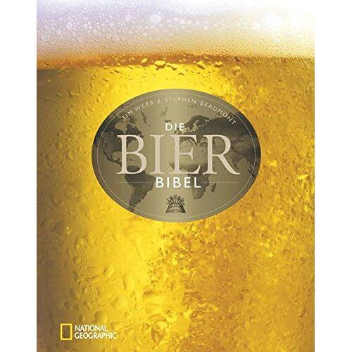 Stephen Beaumont - Die Bier-Bibel - Preis vom 11.06.2021 04:46:58 h
