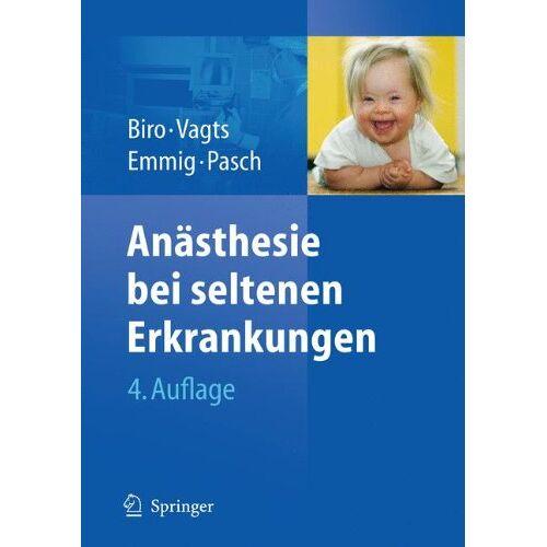 Peter Biro - Anästhesie bei seltenen Erkrankungen - Preis vom 12.06.2021 04:48:00 h