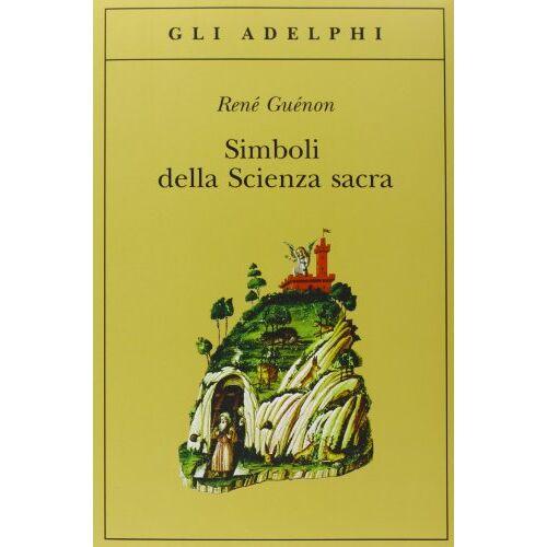 René Guénon - Simboli della scienza sacra - Preis vom 22.06.2021 04:48:15 h