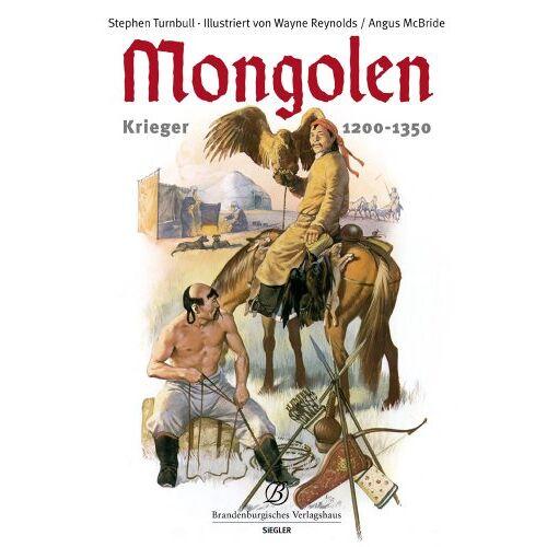 Stephen Turnbull - Mongolen: Aufstieg der Mongolen. Krieger 1200-1350 - Preis vom 14.06.2021 04:47:09 h