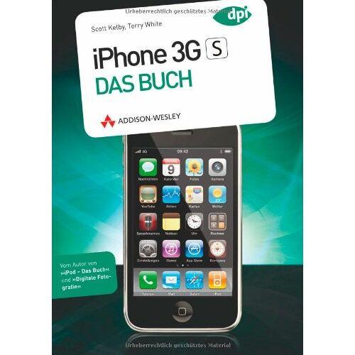 Scott Kelby - iPhone 3GS - Das Buch - IPhone 3GS, iPhone 3G und iPod Touch (Apple Gadgets und OS) - Preis vom 11.06.2021 04:46:58 h