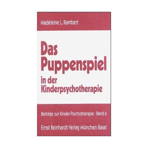 Rambert, Madeleine L. - Das Puppenspiel in der Kinderpsychotherapie - Preis vom 15.09.2021 04:53:31 h