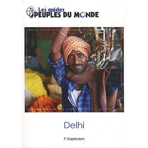 Patrick Kaplanian - Delhi (guide de Delhi et New Delhi) - Preis vom 17.06.2021 04:48:08 h