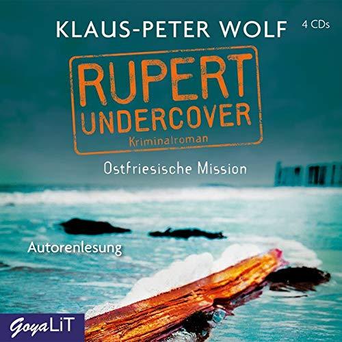 Klaus-Peter Wolf - Rupert undercover. Ostfriesische Mission (Ostfriesenkrimi) - Preis vom 21.06.2021 04:48:19 h