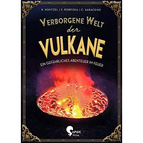 Karolin Küntzel - Verborgene Welt der Vulkane (Verborgene Welten) - Preis vom 08.09.2021 04:53:49 h