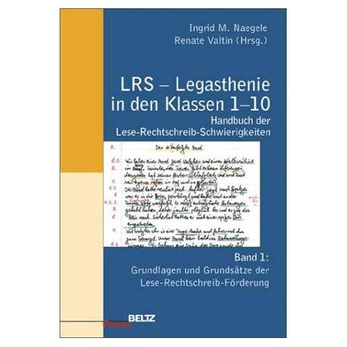 Naegele, Ingrid M. - LRS - Legasthenie in den Klassen 1-10 - Preis vom 11.10.2021 04:51:43 h