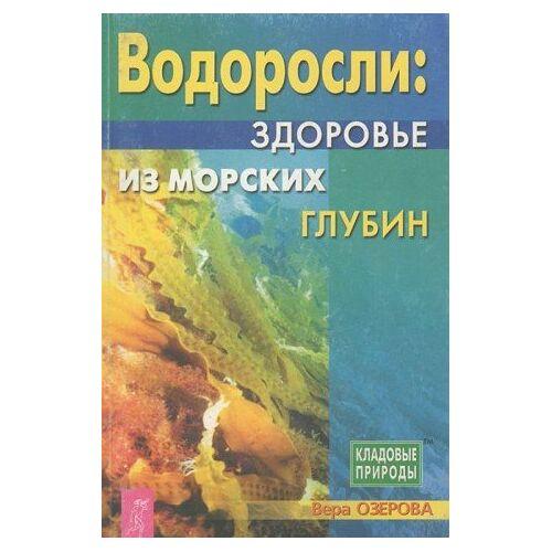 - Vodorosli: zdorove iz morskih glubin - Preis vom 17.05.2021 04:44:08 h