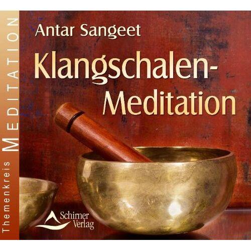 Antar Sangeet - Klangschalen Meditation - Vier Klangbilder mit Klangschalen - Preis vom 24.07.2021 04:46:39 h