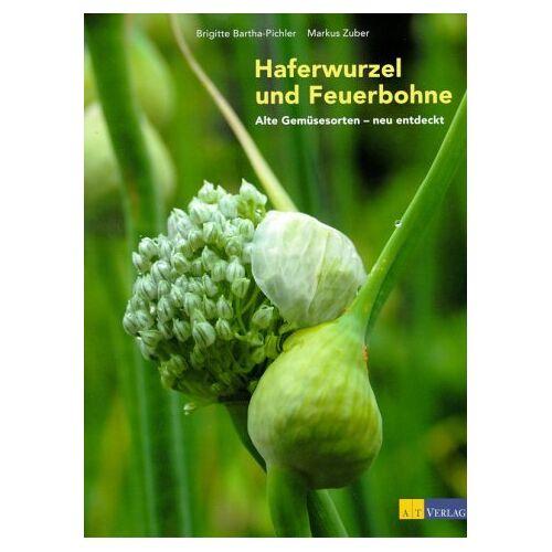 Brigitte Bartha-Pichler - Haferwurzel und Feuerbohne - Preis vom 17.06.2021 04:48:08 h