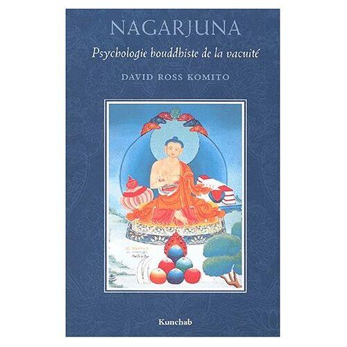 - Nagarjuna. Psychologie bouddhiste de la vacuite - Preis vom 15.06.2021 04:47:52 h