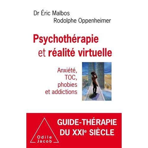 - Psychothérapie et réalité virtuelle: Anxiété, TOC, phobies et addictions (OJ.PSYCHOLOGIE) - Preis vom 15.10.2021 04:56:39 h