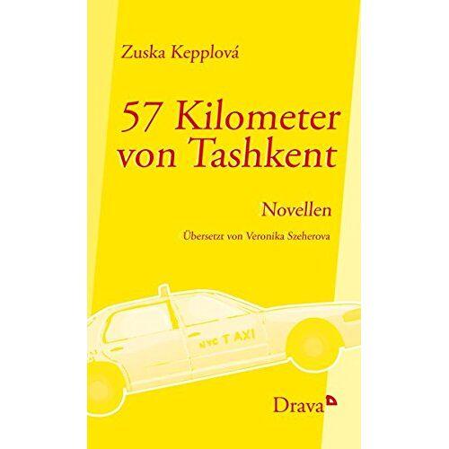 Zuska Kepplová - 57 Kilometer von Tashkent - Preis vom 20.06.2021 04:47:58 h