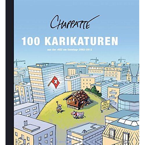 - 100 Karikaturen aus der NZZ am Sonntag 2002-2012 - Preis vom 19.06.2021 04:48:54 h