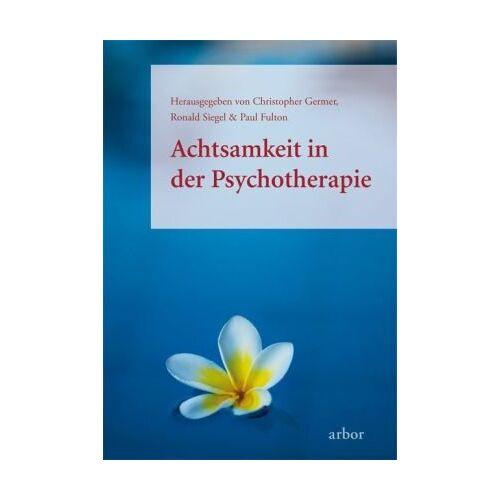 Christopher Germer - Achtsamkeit in der Psychotherapie - Preis vom 25.09.2021 04:52:29 h