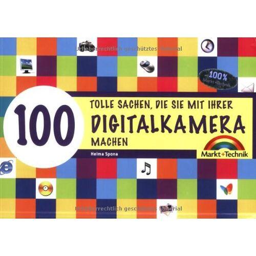 Helma Spona - Digitalkamera - 100 tolle Sachen - 100 tolle Sachen die Sie mit Ihrer Digitalkamera machen (Sonstige Bücher M+T) - Preis vom 13.06.2021 04:45:58 h