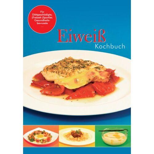 Sonja Hafs - Eiweißkochbuch: Rezepte zur eiweißreichen Ernährung - Preis vom 28.07.2021 04:47:08 h