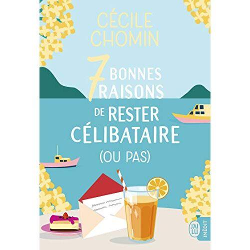 Cécile Chomin - 7 bonnes raisons de rester célibataire (ou pas) - Preis vom 19.06.2021 04:48:54 h